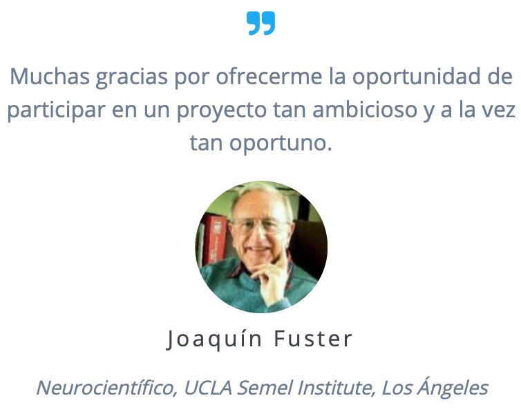 Joaquín Fuster, Neurocientífico,