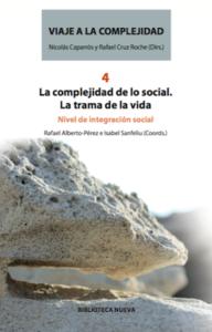 La complejidad de lo social. La trama de la vida.